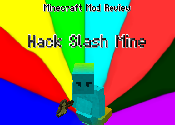 Hack Slash Mine